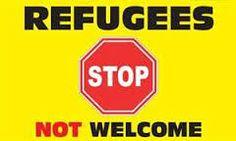 Bildergebnis für refugees not welcome