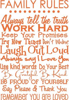 family rules Cute Quotes, Great Quotes, Quotes To Live By, Inspirational Quotes, Work Quotes, Phrase Cute, Encouragement, Think, Quotable Quotes