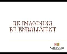 Re-Examining Re-Enrollment from SSATB (webinar recording)