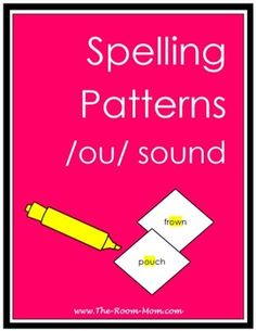 Spelling list, activities, test, and answer keys for the OU/OW spelling pattern (words like frown and pouch)