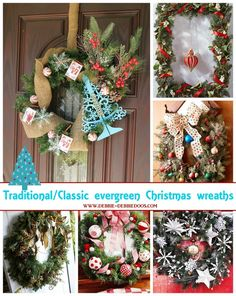 Traditional classic evergreen Christmas wreaths. #debbiedoos