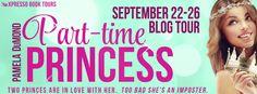 Part-Time Princess by Pamela DuMond Book Blitz $20GC giveaway