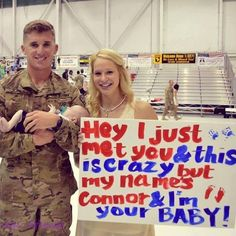 Deployment homecoming! Such a cute sign for a newborn