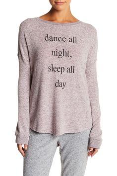 Dance all night, sleep all day!