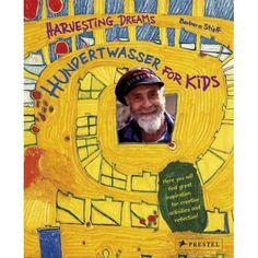 HUNDERTWASSER FOR KIDS: Harvesting Dreams: Barbara Stieff: 9783791340982: Amazon.com: Books  Un increíble libro para iniciar los niños al arte de Hundertwasser.