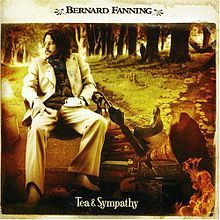 Love this album, all time favourite!!  Bernard Fanning - Tea & Sympathy