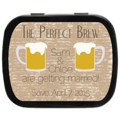 Perfect Brew Personalized Engagement Mint Tin Party Favors, Sorry - Beer Not Included! #savethedate #ediblefavors #perfectbrew