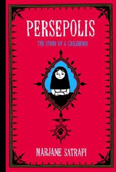 Chloe recommends Persepolis: The Story of a Childhood by Marjane Satrapi