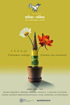 5.º Festival niños y niñas por la naturaleza y el arte. Del 13 al 30 de Abril en los recintos culturales de Xalapa, Veracruz, Córdoba, Orizaba y Papantla.