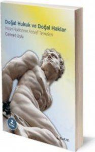 Doğal Hukuk ve Doğal Haklar | Cennet Uslu | ISBN: 978-975-6201-48-0 | Ebat: 13x19 cm | 408 sayfa