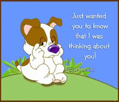 Dog, Animation - Thinking Of You image - SendScraps Thinking Of You Images, Thinking Of You Quotes, Thinking Of You Today, Hugs And Kisses Quotes, Hug Quotes, Funny Quotes, Life Quotes, Cute Good Morning Quotes, Good Morning Good Night