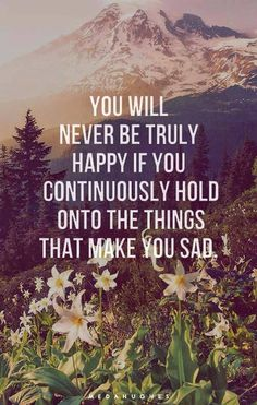 You will never be happy if..