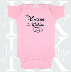 Princess In The Making baby clothing bodysuit by JocelynKDesigns
