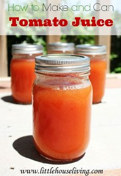 How to Can Tomato Juice, need this for summer!