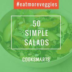 50 Simple Salads via @cooksmarts #eatmoreveggies