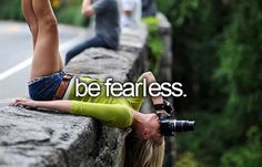 [ ] An indication of fearlessness would not be the lack of fear, but being able to be confident and outspoken.