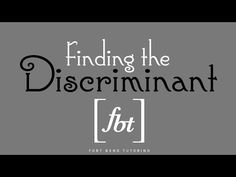Solving Quadratic Equations: Finding the Discriminant [fbt] - YouTube