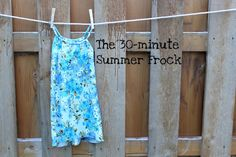 DIY The 30 minute summer frock. This tutorial is for a kids dress, but I think it could easily make a cute swimsuit cover up for me.