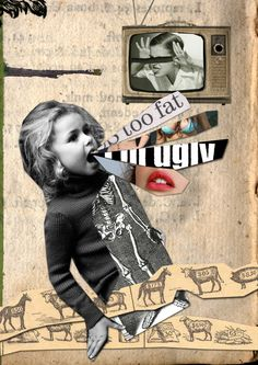 As a mother to a young boy this collage resonated strongly with me. Also, as a female that has long struggle with poor self image this collages speaks volumes. It's such a jarring image to see such words coming out the mouth of such a young child. Art Photography, Photomontage, Art Sketchbook, Art Projects, Dada Collage, Collage Art, Feminist Art, Protest Art, Pop Art