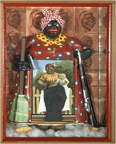 Betye Saar  TheLiberation of Aunt Jemima, 1972.  Mixed Media Assemblage.  The great Saar with The Liberation of Aunt Jemima made viewers in 1972 confront their stereotypes—African American women were and are much more than domestics caring for children and cleaning houses.  This powerful assemblage pokes fun at the ridiculous but historically ingrained images while asserting the power of African American women.  Saar's message is still relevant today!  Brava, Saar!