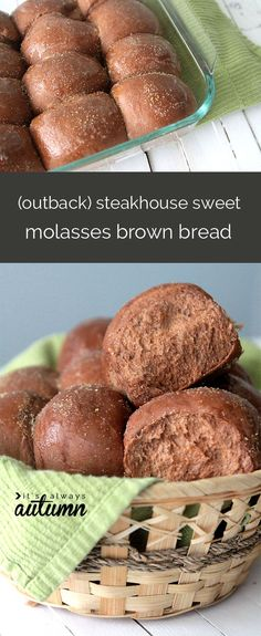 these taste just like the bread at Outback Steakhouse! sweet molasses brown rolls recipe.
