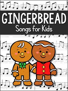 Gingerbread Songs for Kids