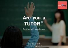 Are you a tutor??? Are you looking for a way to generate more revenues??? Then register with us right now...!!! For registrations visit www.in.youfindpro.com or contact us on +91-22-40167394 / +91-11-24374129.