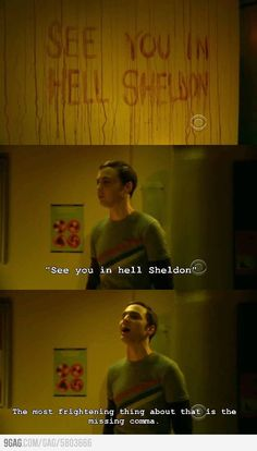 Sheldon is upset about the missing comma