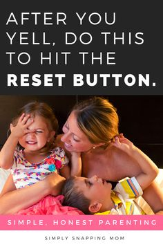 Parenting advice for moms, for after you yell or lose your temper. What do you do after you yell at your kids? Instead of feeling distant or guilty, these simple tips will help you hit the mom and kid reset button and make it a positive experience. Yelling is a natural part of life. Next time you lose your temper, try these tips. Parenting Articles, Kids And Parenting, Parenting Hacks, Every Mom Needs, Reset Button, Diaper Rash, Mom Advice, Mom Hacks, Useful Life Hacks