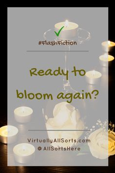 Flash fiction inspired by Beauty and the Beast ~ Is Belle ready to bloom again? Beauty And The Beast, Self Care, Fiction, About Me Blog, Bloom, Posts, Thoughts, Writing, Inspired