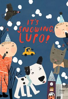 – It's snowing, Lupo! Text, illustration and graphic design Réka Király. Cut Paper Illustration, People Illustration, Character Illustration, Graphic Design Illustration, Kids Story Books, Illustrations Posters, Childrens Books, Book Art, It's Snowing