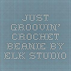 Just Groovin' Crochet Beanie by ELK Studio