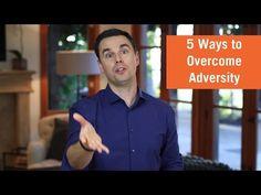 5 Ways to Overcome Adversity   JV Focus