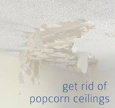 tips for removing a popcorn ceiling