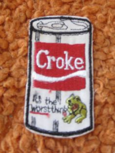 Croke It's the Worst thing  vintage patch  sewon and by crazicandi, $3.00