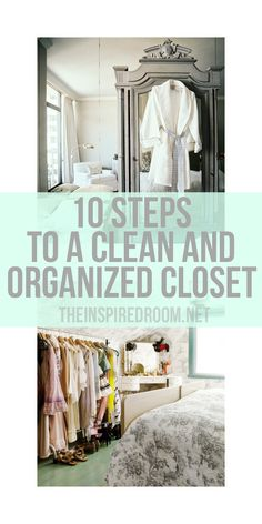 10 Steps to a Clean and Organized Closet!