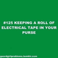 I do have some in my purse...and car...and dresser...and backpack...and stick bag...you can never have enough stick tape! (: