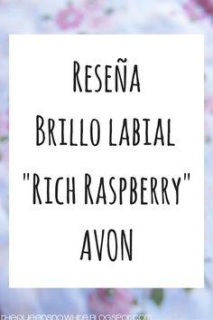 [Review] Brillo labial Rich Raspberry - Avon - The Queen Snow White
