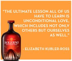Elizabeth Kubler-Ross studied death enough to know what to value in life. This quote to remind us to love unconditionally is something to take to heart.