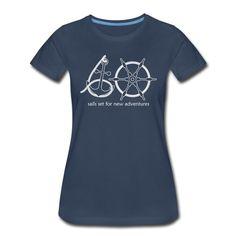 Kolebri | 60. Geburtstag für Segler - Frauen Premium T-Shirt New Adventures, Shopping, Design, Classy Men, 60 Birthday, Cinch Bag, Women's T Shirts