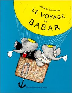 Babar the Elephant is a French children's fictional character who first appeared in Histoire de Babar by Jean de Brunhoff in 1931