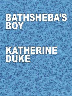 Bathsheba's Boy
