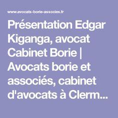 Présentation Edgar Kiganga, avocat Cabinet Borie | Avocats borie et associés, cabinet d'avocats à Clermont-Ferrand