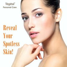 This season of love reveal your spotless #skin with #VegetalPersonalCare!