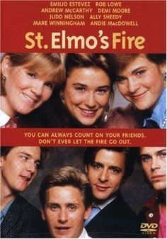 St. Elmo's Fire (1985) A Group of friends, just out of college, struggle with adulthood. Their main problem is that they're all self-centered and obnoxious. Demi Moore, Rob Lowe, Andrew McCarthy...7b