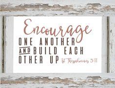 Farmhouse Printable-Bible Verse-Encourage one another.jpg