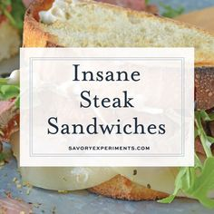 Insane Steak Sandwiches are gourmet sandwiches, seasoned to perfection with zesty Italian herbs and toppings. The best steak sandwich recipe ever! Steak Burger Recipe, Best Steak Sandwich, Steak Recipes, Gourmet Recipes, Cooking Recipes, Gourmet Sandwiches, Wrap Sandwiches, Steak Sandwiches, Tasty Videos