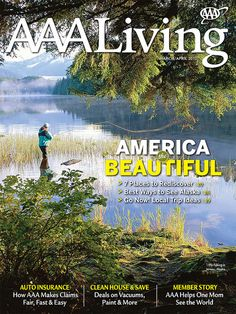 AAA Living magazine cover art featuring beautiful America from March/April 2012     #AAA #magazine #America