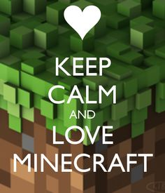 I LOVE MINECRAFT! OMG, AND I LOVE CUPQUAKE!