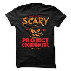 Halloween Costume for PROJECT-COORDINATOR - #short sleeve shirts #awesome hoodies. BUY NOW => https://www.sunfrog.com/No-Category/Halloween-Costume-for-PROJECT-COORDINATOR.html?60505